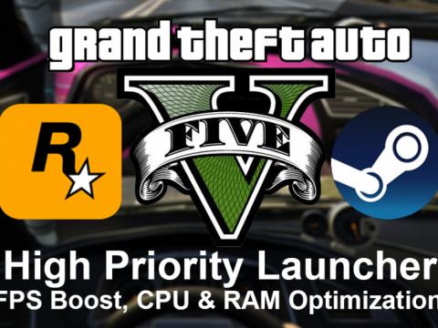 GTA V High Priority Launcher [FPS Boost - CPU Usage & RAM Optimizer] 1.7