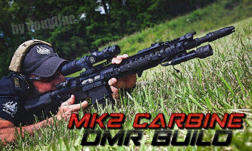 MK2 Carbine DMR Build 1.0