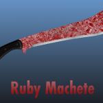 Ruby Machete 1.0
