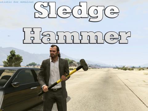 Sledge Hammer - Realistic Damage