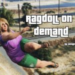 Ragdoll/Limp On Demand 1.5