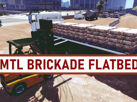 MTL Brickade Flatbed [Add-On] 1.0