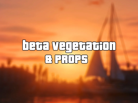 Beta Vegetation & Props 8.5