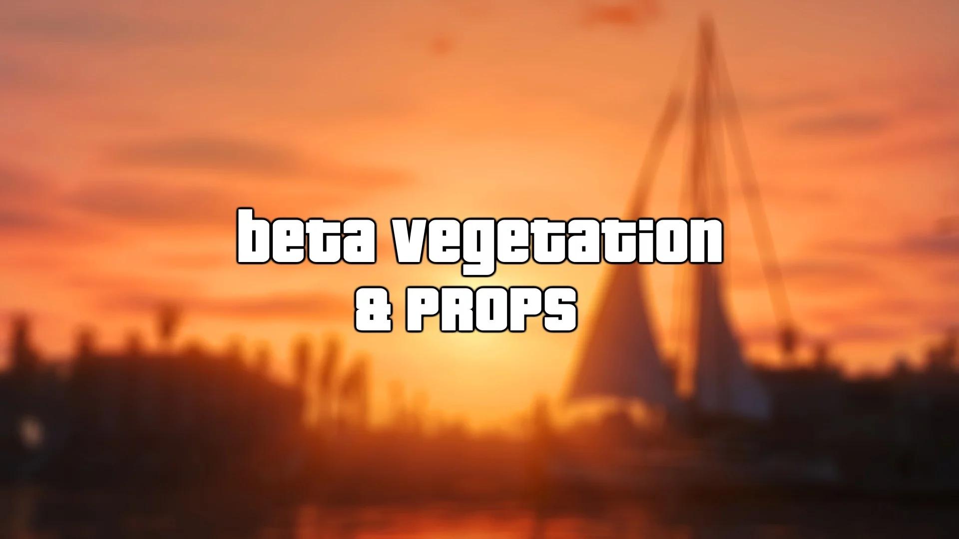 Beta Vegetation & Props 8.5