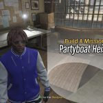 Party Boat Heist [Build a Mission] 2.0
