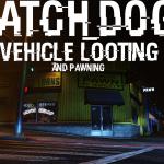 Watch Dogs Vehicle Looting [.NET] 4.1