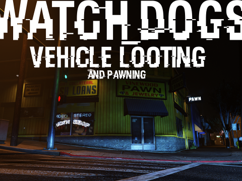 Watch Dogs Vehicle Looting [.NET] 4.1