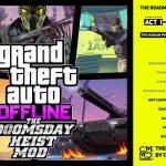 The Doomsday Heist ACT 2 Porting to GTA ONLINE - OFFLINE MOD 1.5