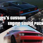 Met's Custom Engine Sound Pack [Add-On | Sound] 1.0