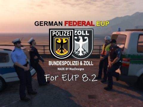 [EUP 8.2+] German Federal EUP [4K] | Bundespolizei & Zoll 1.1