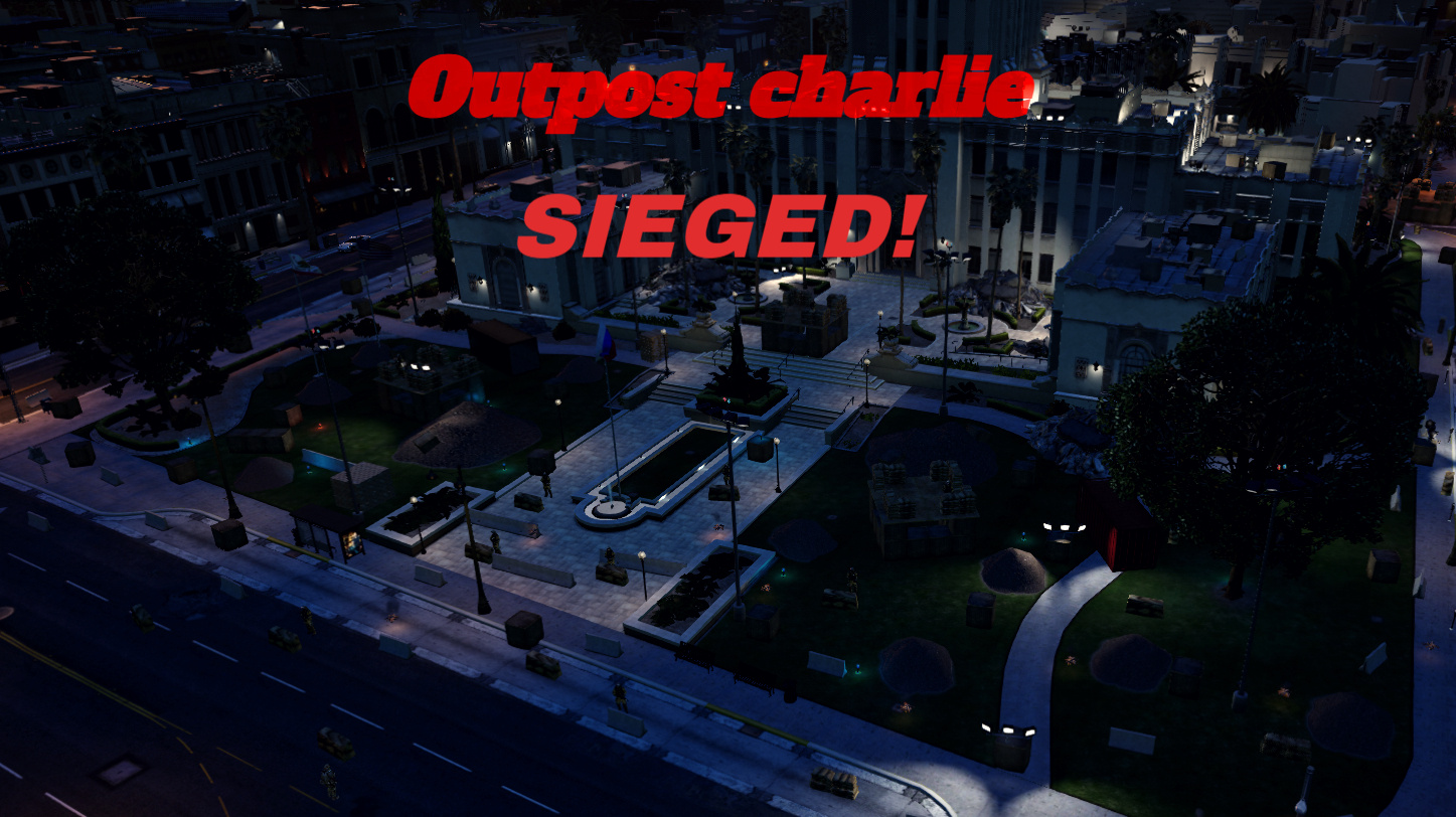 Outpost Charlie- sieged(menyoo)