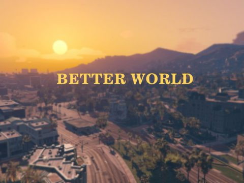 Better World 1.0